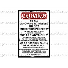 Warning NO JEHOVAHS WITNESSES - sign