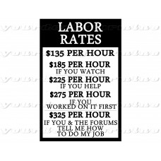 Labor Rates funny sign
