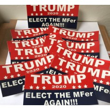 TRUMP 2020 Elect the MFer again - Bumper sticker