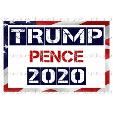 TRUMP PENCE  2020 (flag border) - metal yard sign