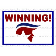 TRUMP - WINNING! metal print yard sign